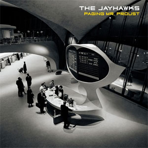 Jayhawks Nieuwe Album Paging Mr Proust LP CD