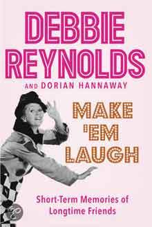 Debbie Reynolds Autobiografie Make Em Laugh