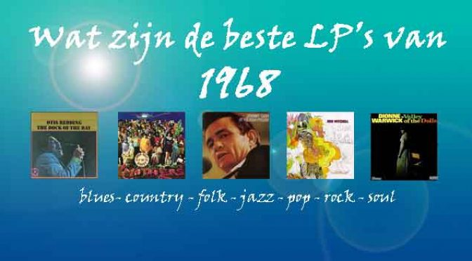 1968 Beste LP Albums Muziek Overzicht