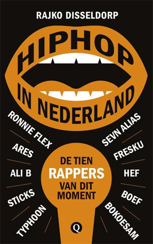 Rajko Disseldorp Hiphop in Nederland Boek over Nederlandse Rappers