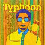 Typhoon - Lobi da Basi