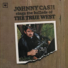Johnny Cash - Sings Ballads of the True West
