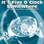Alan Jackson en Jimmy Buffett - It's Five O'Clock Somewhere