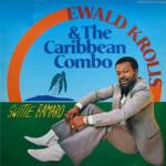 Ewald Krolis & The Caribbean Combo -Switie Bamaro