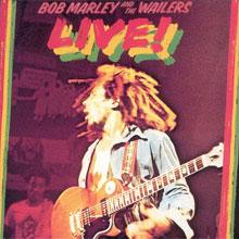 Bob Marley and the Wailers - Live!