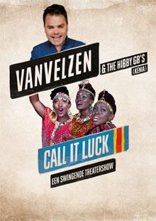Van Velzen Theater Tour 2016 - Call It luck