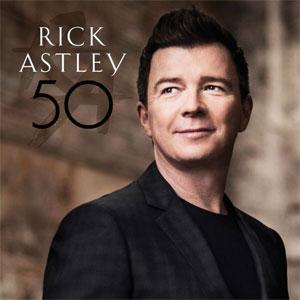 Rick Astley - 50 - Nieuwe Album