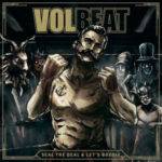 Volbeat - Seal the Deal & Let's Boogie Nieuwe LP