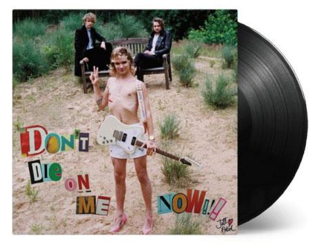 LP Don't Die on Me Now van Jett Rebel