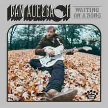 Dan Auerbach Waiting on a Song LP CD Nummers