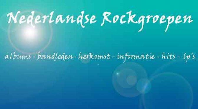 Nederlandse Rockbands Overzicht Rockgroepen uit Nederland