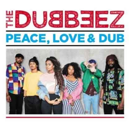 The Dubbeez Peace Love & Dub LP CD Recensie Liedjes