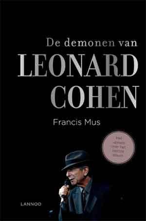 Francis Mus De demonen van Leonard Cohen Biografie