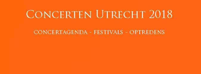 Concerten Utrecht 2018 Concertagenda