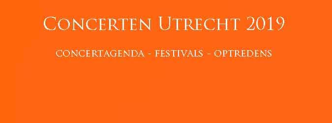 Concerten Utrecht 2019 Concertagenda