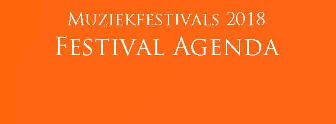 Muziekfestivals 2018 Festival Agenda