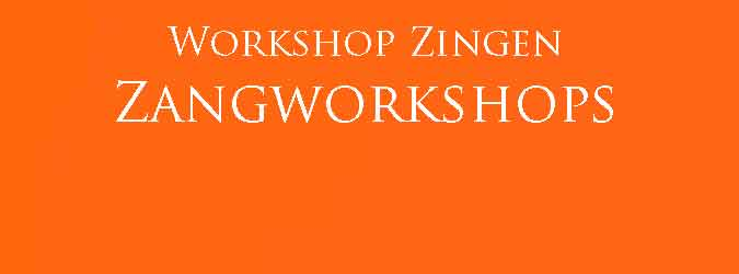 Workshop Zingen Zangworkshops
