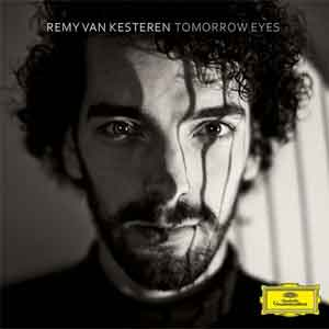 Album Remy van Kesteren Tomorrow Eyes 2016