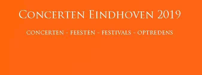 Concerten Eindhoven 2019 Concertagenda