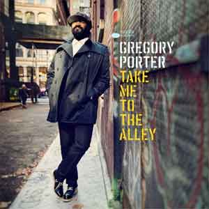 Gregory Porter Take Me to the Alley Album uit 2016