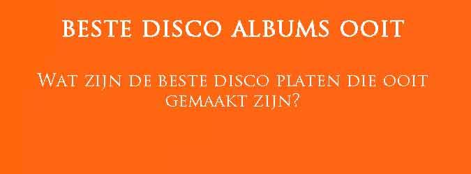 Beste Disco Albums Ooit Overzicht Beste Disco Platen