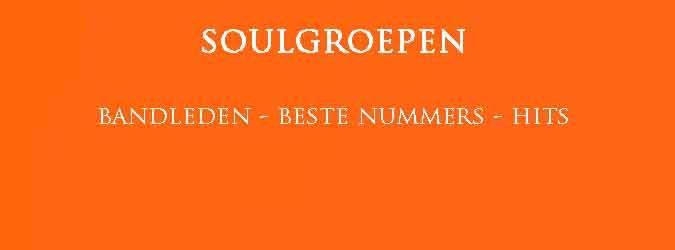 Soulgroepen Hits Albums BandledenBekende Soul Band