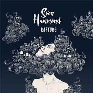 Sven Hammond Rapture LP uit 2017