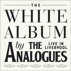 The Analogues The White Album Live in Liverpool LP