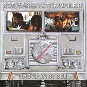 Bob Marley & the Walers Babylon by Bus