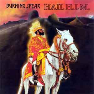 Burning Spear Hail H.I.M.