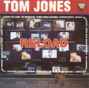 Tom Jones Reload Album uit 1999