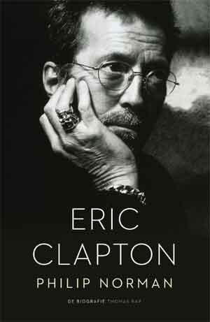 Philip Norman Eric Clapton Biografie Recensie