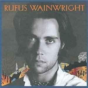Rufus Wainwright Rufus Wainwright Debuut Album uit 1998