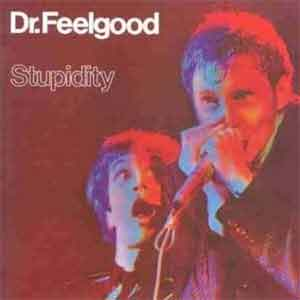 Dr. Feelgood Stupidity - Live LP