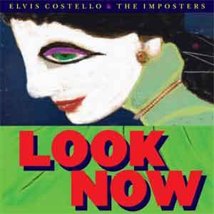 Elvis Costello & The Imposters Look Now LP uit 2018