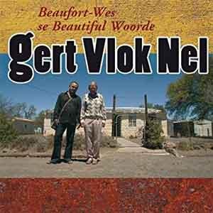 Gert Vlok Nel Beaufort-Wes se Beautiful Woorde