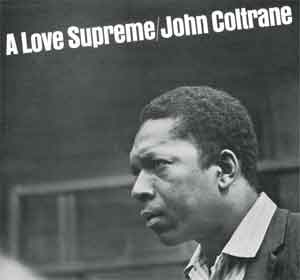 John Coltrane A Love Supreme LP uit 1965