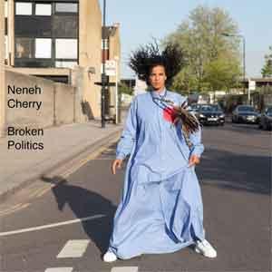 Neneh Cherry Broken Politics LP uit 2018