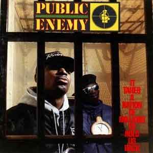 Public Enemy It Takes a Nation of Millions to Hold Us Back Hip Hop Album uit 1988