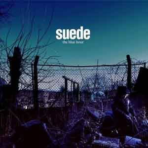 Suede The Blue Hour LP uit 2018
