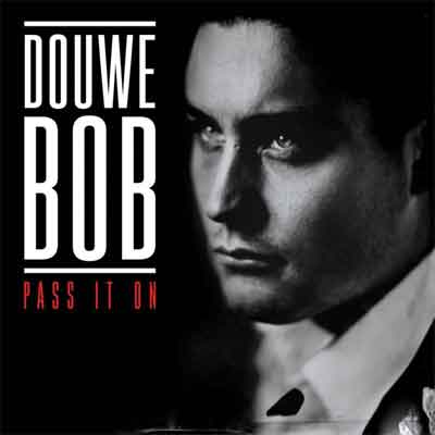 Douwe Bob Pass It On LP uit 2015