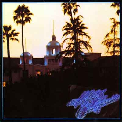 Eagles Hotel California LP uit 1976