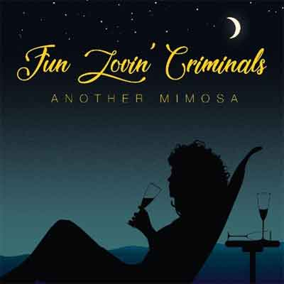 Fun Lovin' Criminals Another Mimosa LP 2019