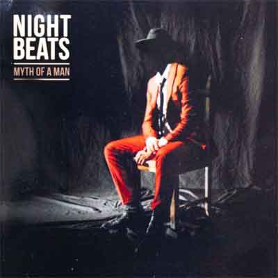 Night Beats Myth of a Man LP 2019 Nummers Tracklist en Informatie
