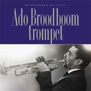 Nederlandse Jazzmuzikanten Ado Broodboom