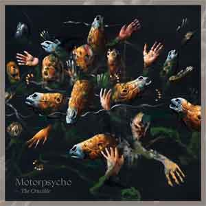 Motorpsycho The Crucible LP 2019