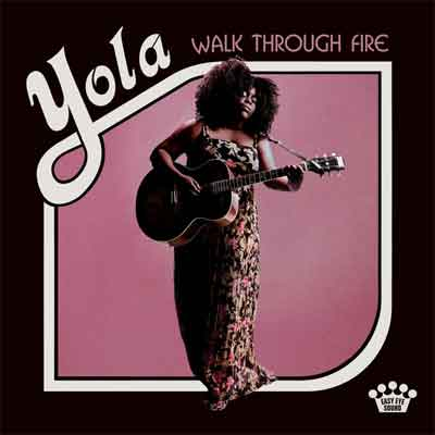 Yola Walk Trough Fire LP Recensie Review Tracklist en Informatie