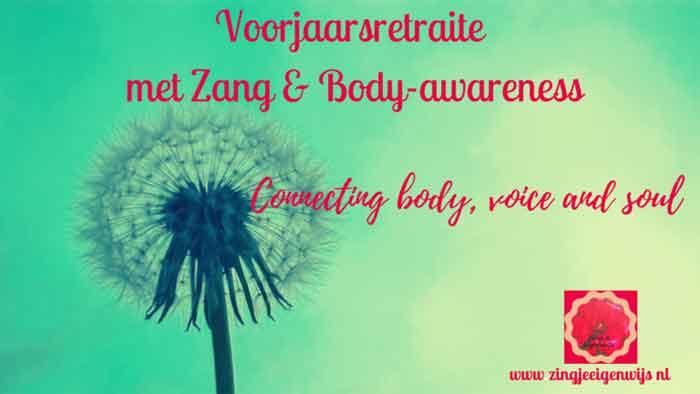 Voorjaarsretraite Zang & Body Awareness