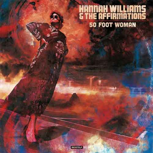 Hannah Williams & The Affirmations 50 Foot Woman LP Recensie