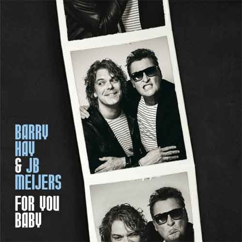 Barry Hay JB Meijers For You Baby LP Recensie en Tracklist